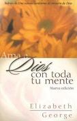 """""""Ama a Dios Con Toda Tu Mente, Nueva Edicion"""" [Spanish]"""