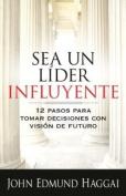 Sea un Lider Influyente [Spanish]