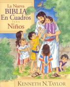 La Nueva Biblia En Cuadros Para Ninos = New Bible in Pictures for Little Eyes [Spanish]