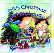 Erik's Christmas Gift Exchange