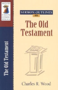 The Old Testament (Sermon Outlines