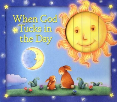 When God Tucks in the Day