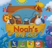 Noah's Busy Boat [Board Book]