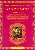 Complete Works of Gaspar Sanz