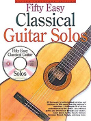50 Easy Classical Guitar Solos W/CD