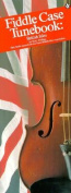Fiddle Case Tunebook - British Isles