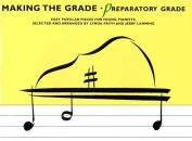Making the Grade, Preparatory Grade