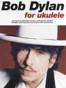 Bob Dylan For Ukulele.