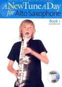 A New Tune a Day Book 1 Alto Saxophone book/CD