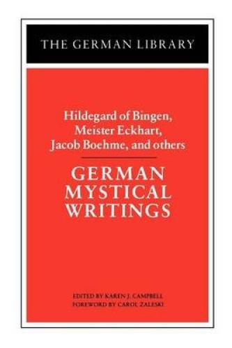 German Mystical Writings (German Library S.) by Karen J. Campbell.