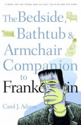 "The Bedside, Bathtub and Armchair Companion to ""Frankenstein"""