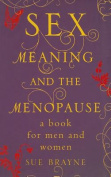Sex, Meaning, and the Menopause