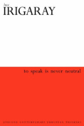 To Speak is Never Neutral