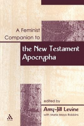 Feminist Companion to the New Testament Apocrypha (Feminist Companion to the