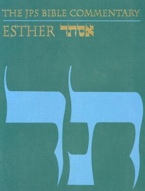 The JPS Bible Commentary: Esther (JPS Bible Commentary)
