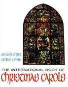 The International Book of Christmas Carols