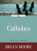 Catholics (Loyola Classics)