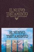 El Nuevo Testamento En Cuatro Versiones [Spanish]