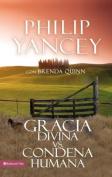 Gracia Divina vs. Condena Humana [Spanish]