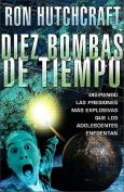 Diez Bombas de Tiempo [Spanish]
