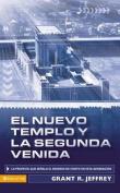El Nuevo Templo y la Segunda Venida [Spanish]