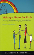 Making a Home for Faith