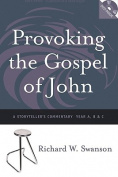 Provoking the Gospel of John