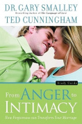 From Anger to Intimacy Study Guide