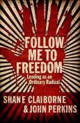 Follow Me to Freedom
