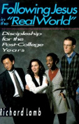"""Following Jesus in the """"Real World"""""""
