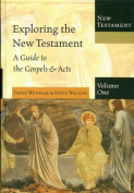 Exploring the New Testament, Volume One
