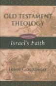 Israel's Faith (Old Testament Theology