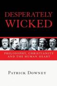 Desperately Wicked