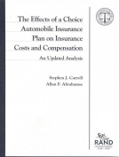 The Effects of a Choice Automobile Insurance Plan on Insurance Costs and Compensation