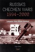 Russia's Chechen Wars 1994-2000