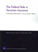 The Federal Role in Terrorism Insurance