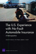 The U.S. Experience with No-Fault Automobile Insurance