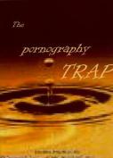 Pornography Trap