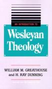 An Introduction to Wesleyan Theology