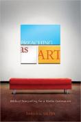 Preaching as Art