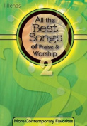 All the Best Songs of Praise and Worship 2