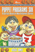 Puppet Programs No. 6