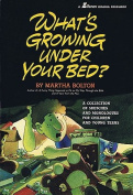 What's Growing Under Your Bed?