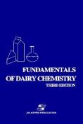 Fundamentals of Dairy Chemistry