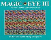 Magic Eye: Vol 3