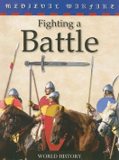 Fighting a Battle (Medieval Warfare