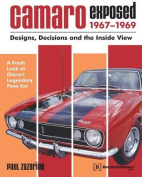 Camaro Exposed, 1967-1969