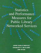Statistics and Performance Measures for Public Library Networked Services