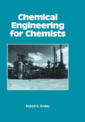 Chemical Engineering for Chemists