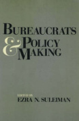 Bureaucrats and Policy Making